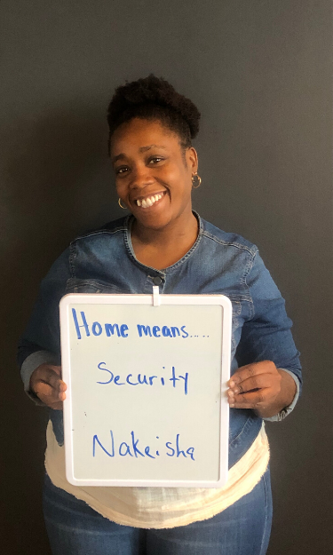 Home means security to Nakeisha