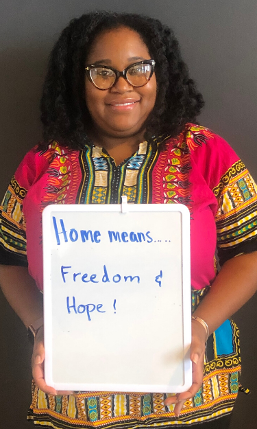 Home means freedom and hope to Myeasha