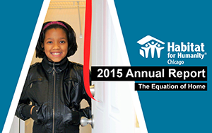 The cover of Habitat Chicago's 2015 Annual Report - a child stands in the doorway of her family's home