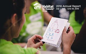 The cover of Habitat Chicago's 2016 Annual Report - a volunteer reading a card with a child's drawing